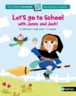 Let's go to school with Jenny and Jack !